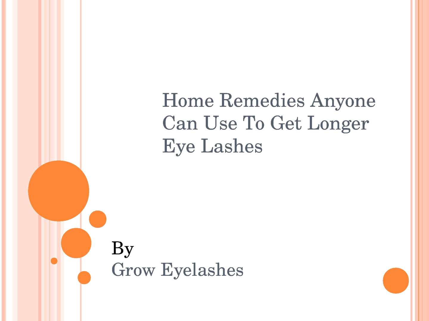 Calamo Make Your Eye Lashes Grow Longer Using These Home Remedies