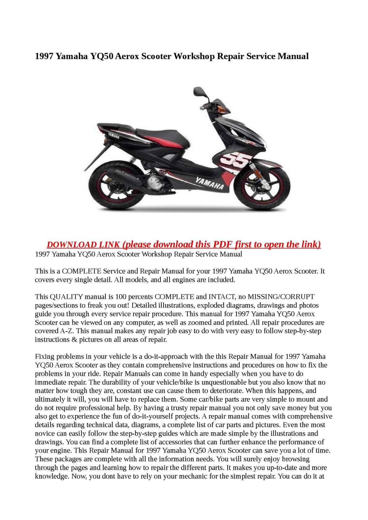calam o 1997 yamaha yq50 aerox scooter workshop repair service manual rh calameo com 1999 Yamaha Aerox Yamaha Aerox 2017