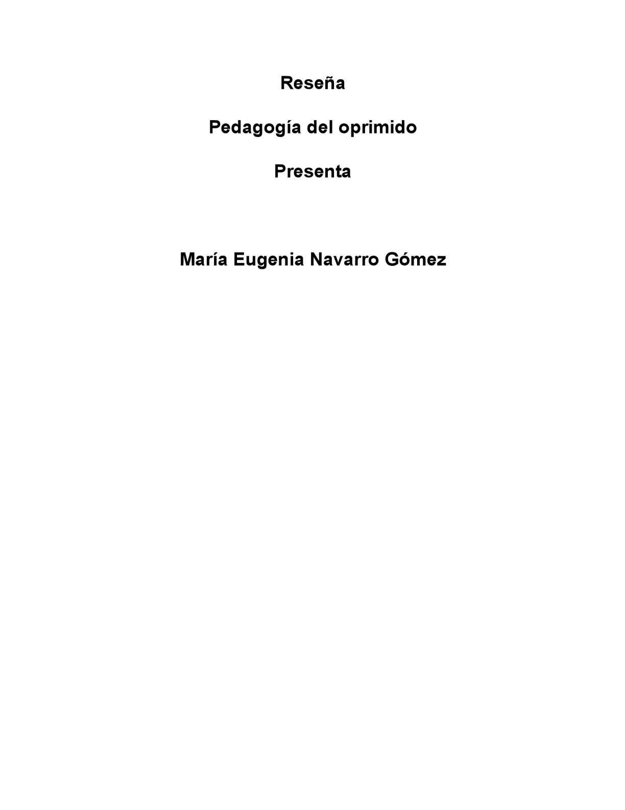 Reseña Pedagogía del oprimido Paulo Freire