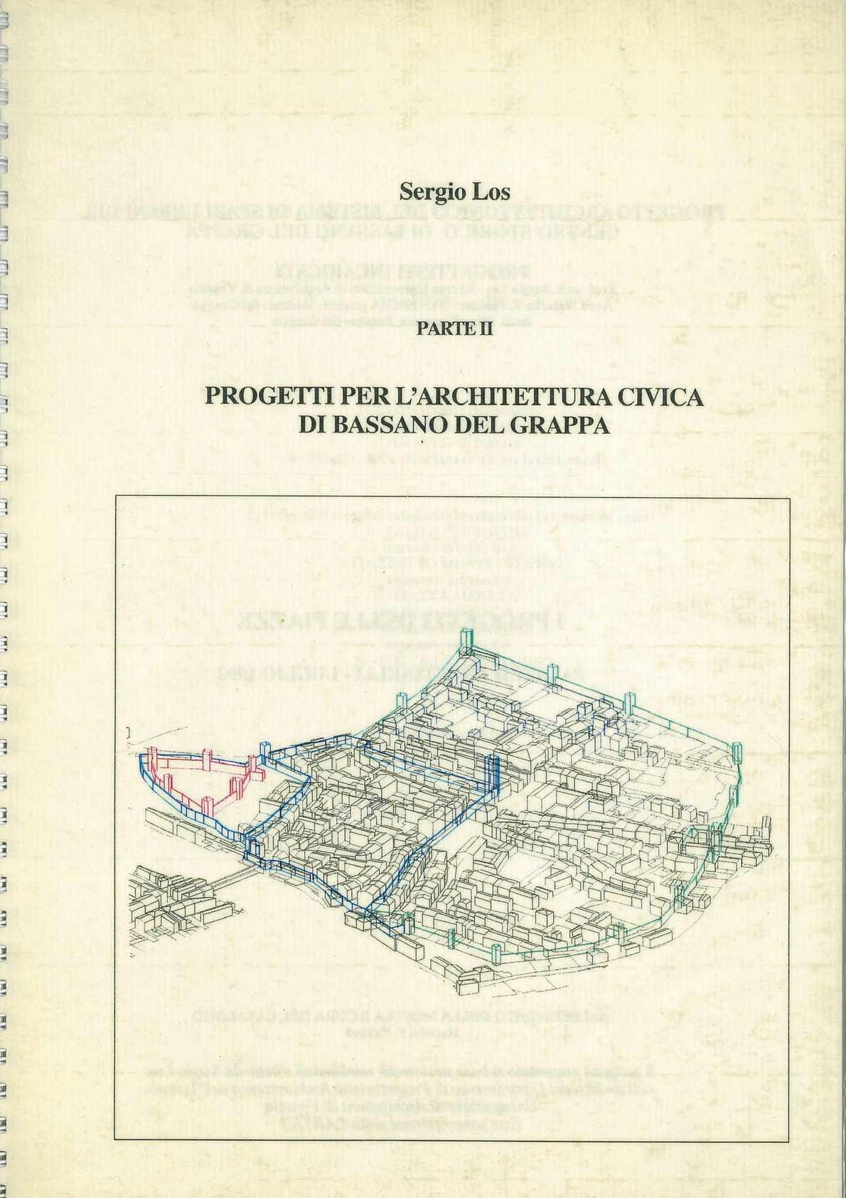 PROGETTI PER L'ARCHITETTURA CIVICA DI BASSANO DEL GRAPPA