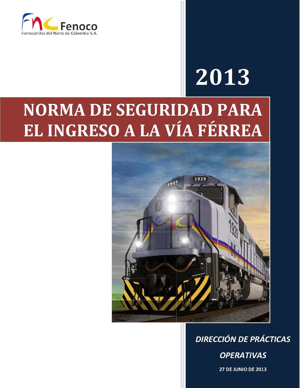 Calaméo - NORMA DE SEGURIDAD PARA EL INGRESO A LA VIA FERREA Versión ...