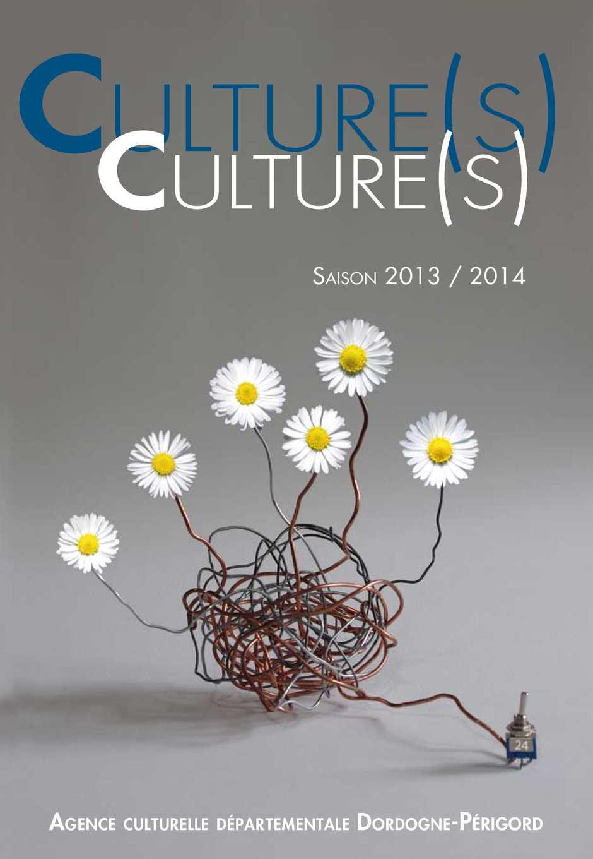 Culture(s) - saison 2013/2014 de l'Agence culturelle Dordogne-Périgord