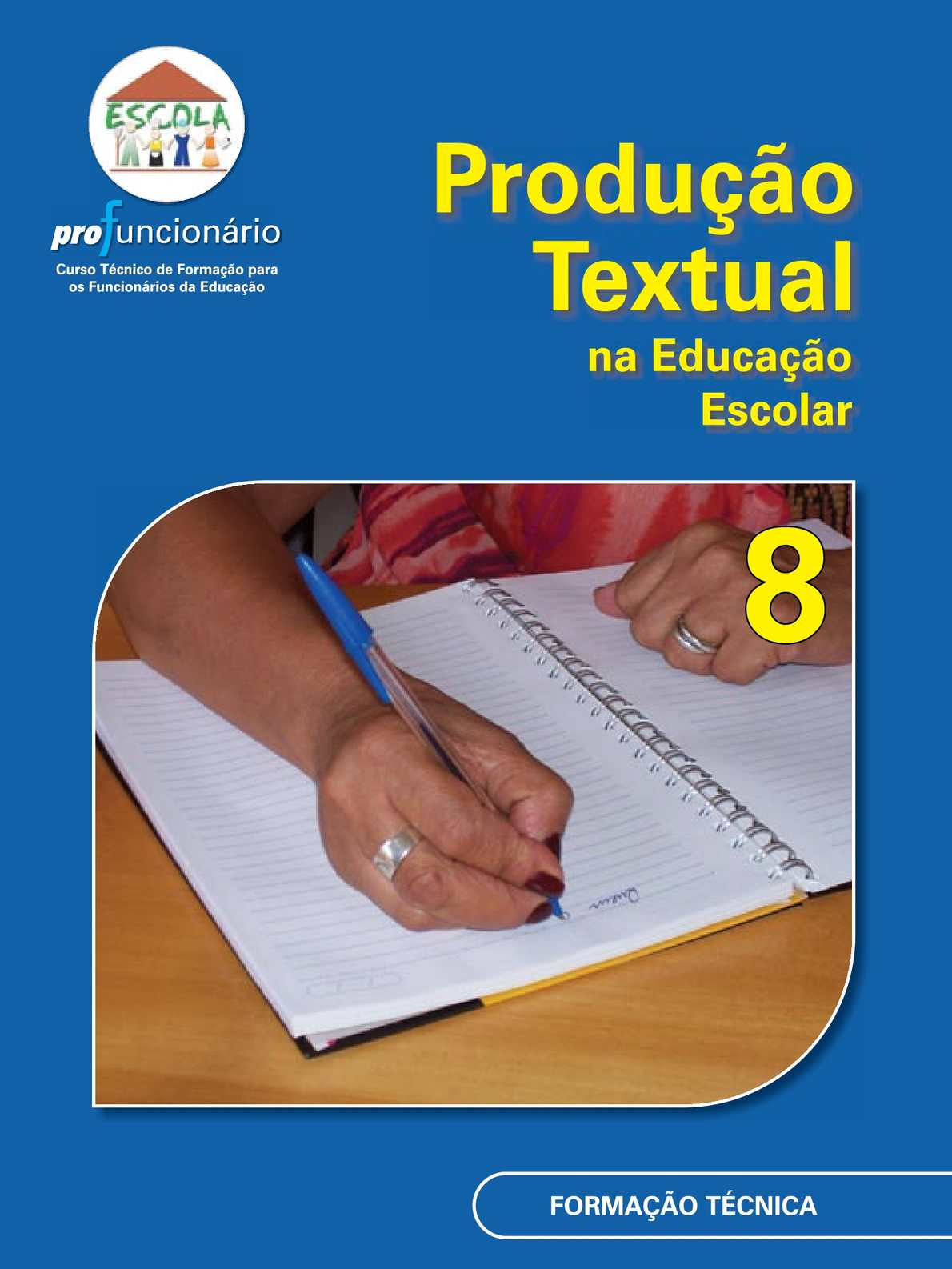 Produção Textual na Educação Escolar