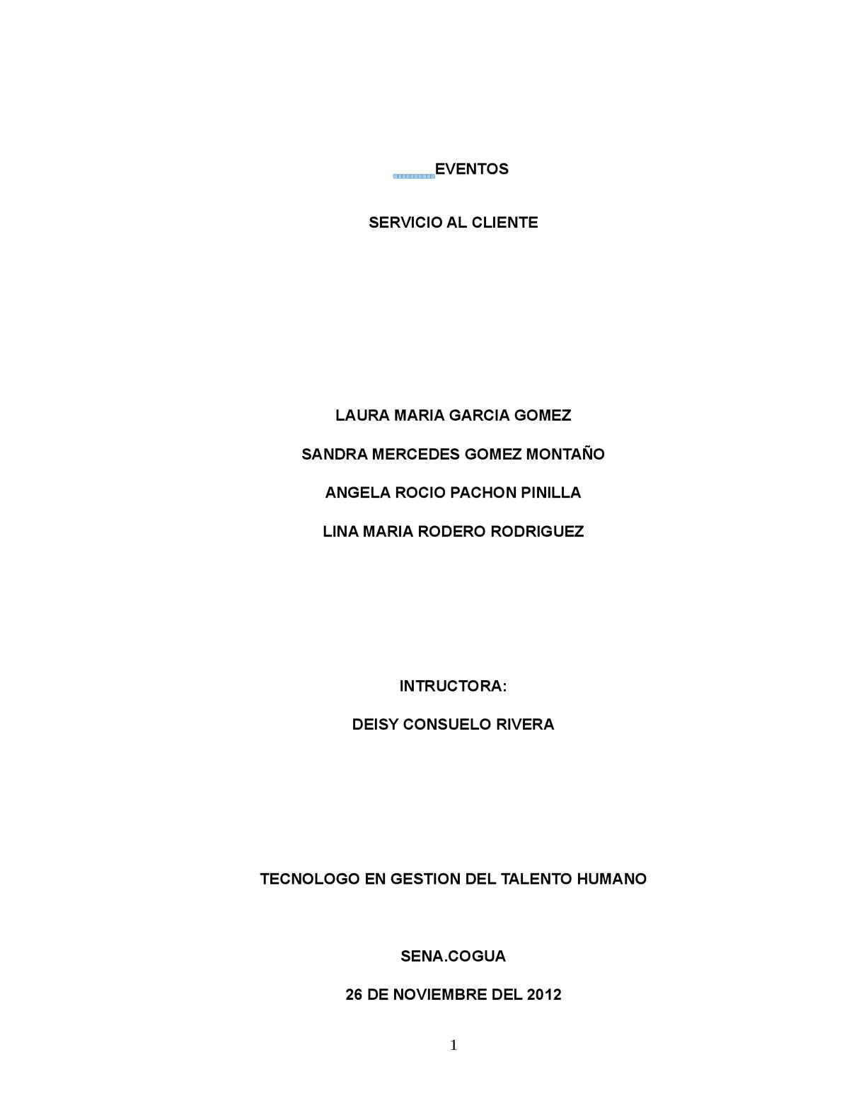 COMPETENCIA: Facilitar el servicio a los clientes internos y externos de acuerdo con las políticas de la organización