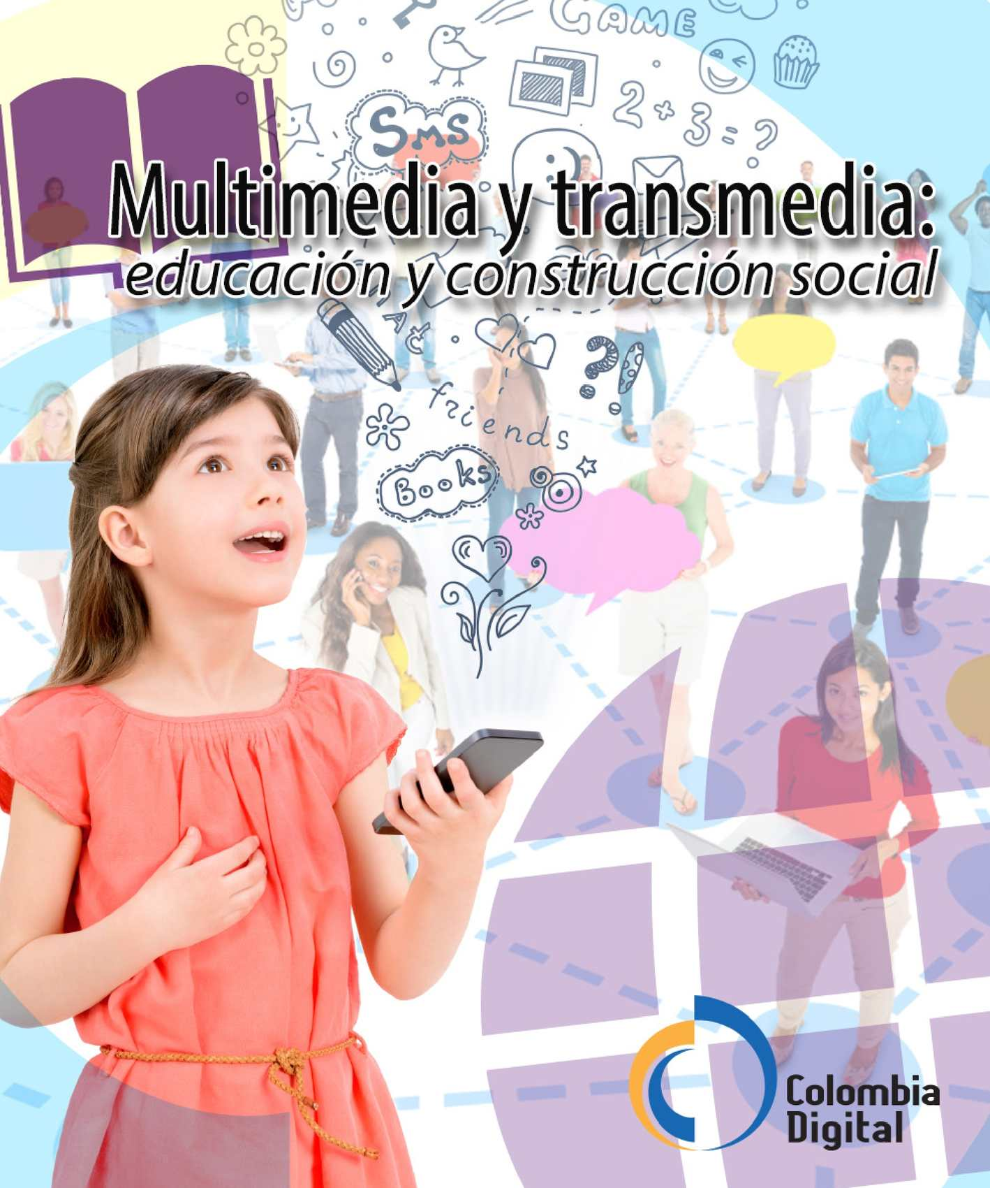 Multimedia y transmedia: Educacion y Construccion social