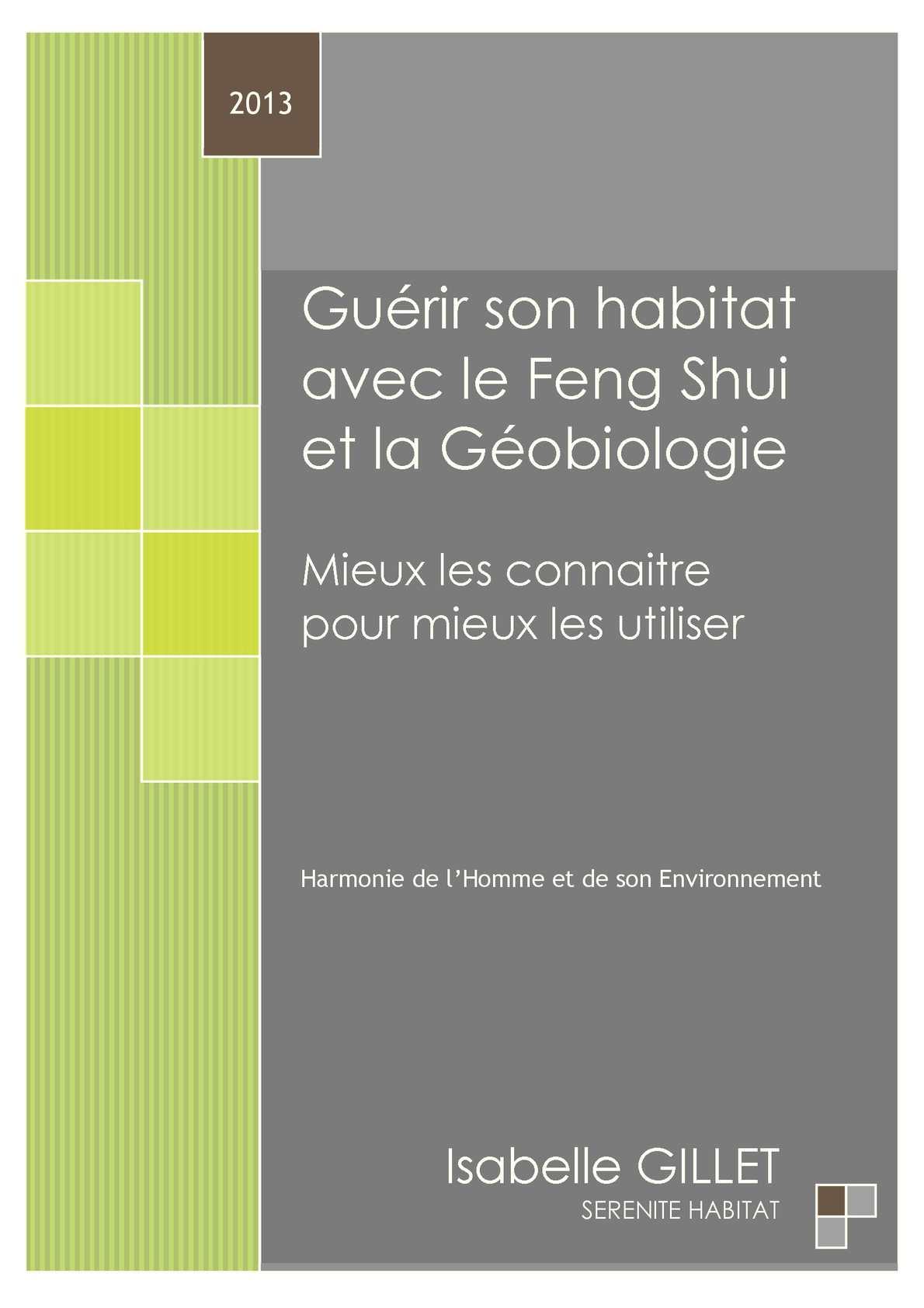 calam o gu rir son habitat avec le feng shui et la g obiologie mieux les connaitre pour. Black Bedroom Furniture Sets. Home Design Ideas