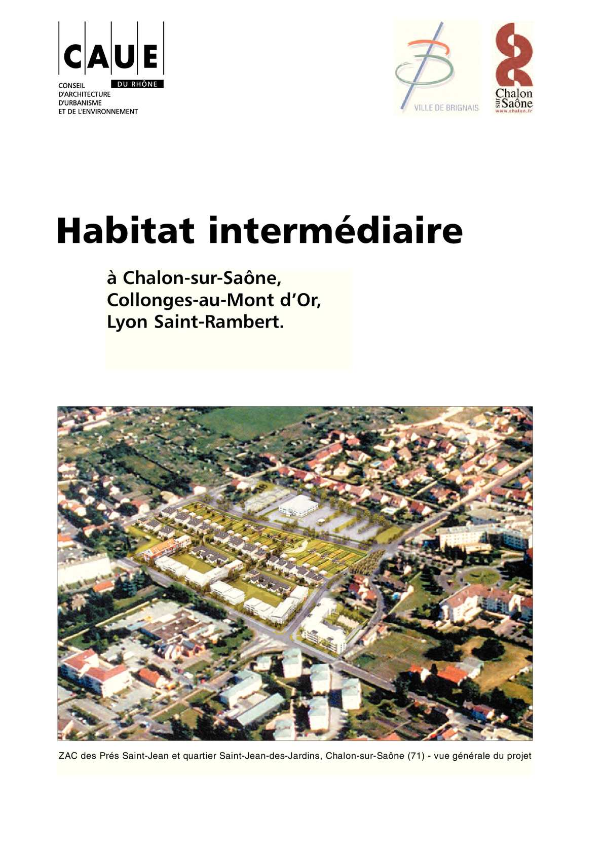 Calam o habitat intermediaire for Plan de chalon sur saone 71