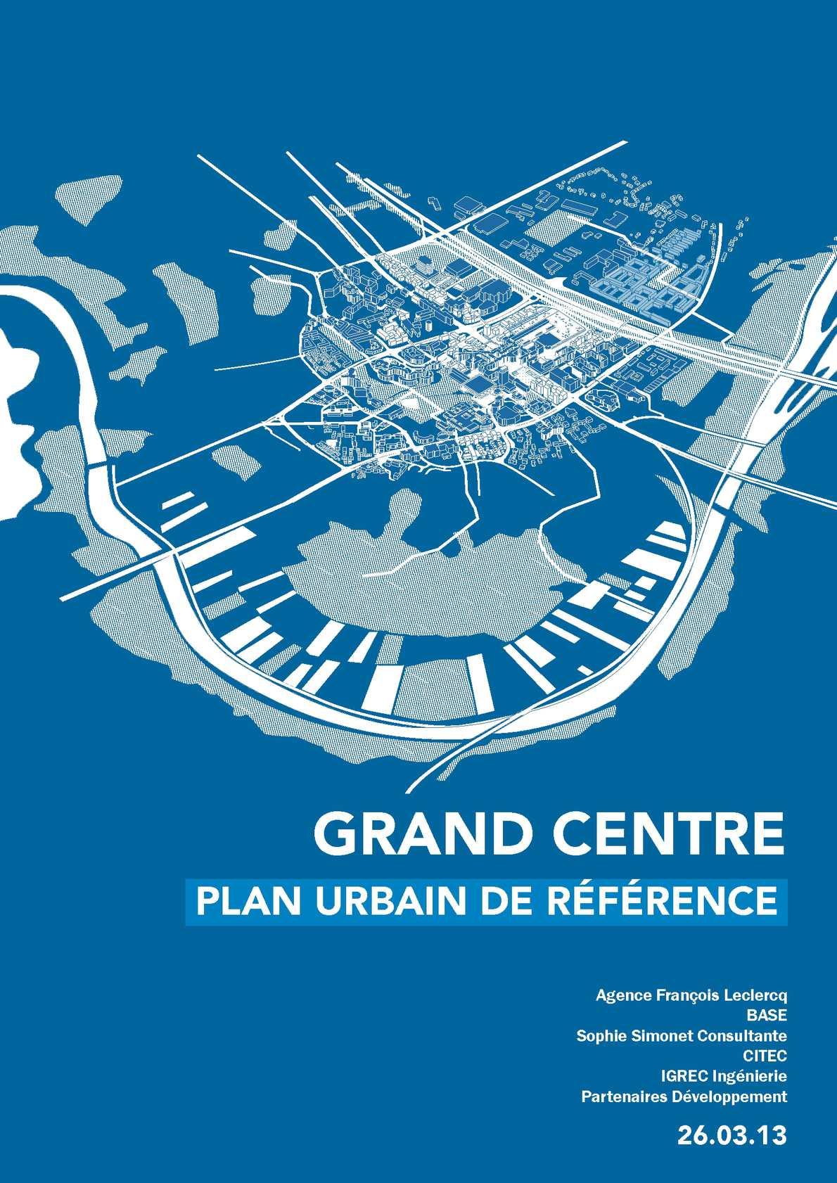 Grand Centre - Plan urbain de référence