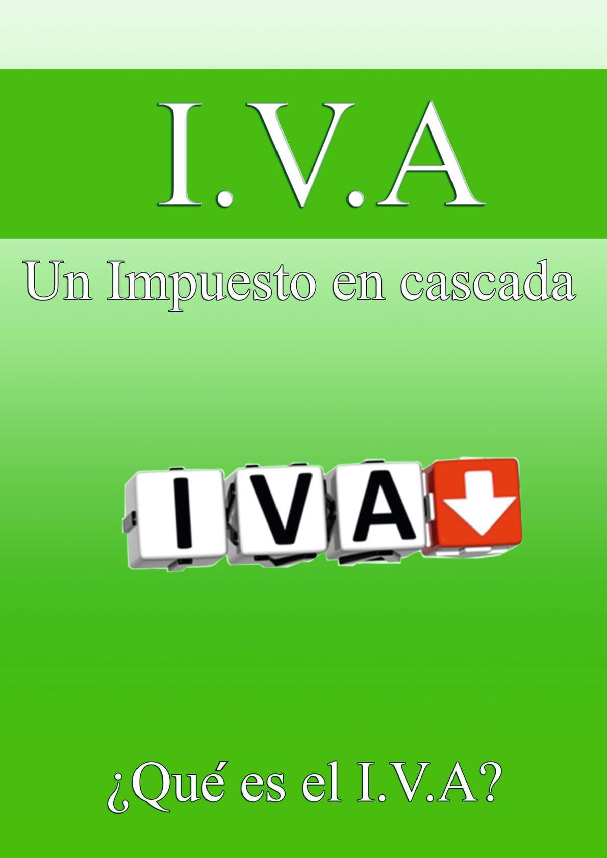 ¿Qué es el Iva?