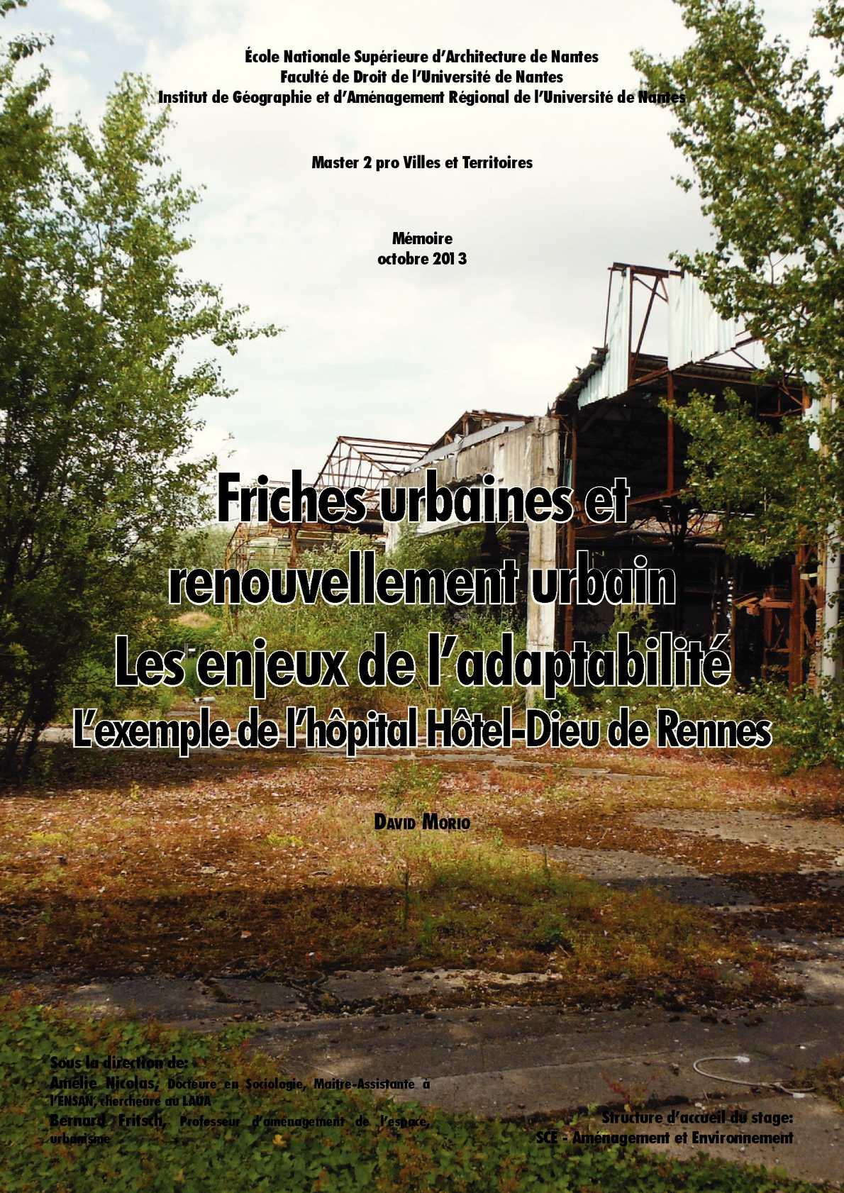 Friches urbaines et renouvellement urbain, les enjeux de l'adaptabilité - L'exemple de l'hôpital Hôtel-Dieu de Rennes
