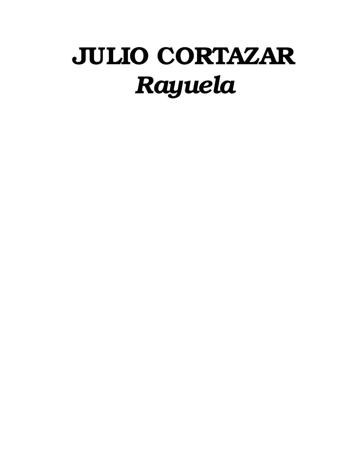 Calaméo - Rayuela Julio Cortazar