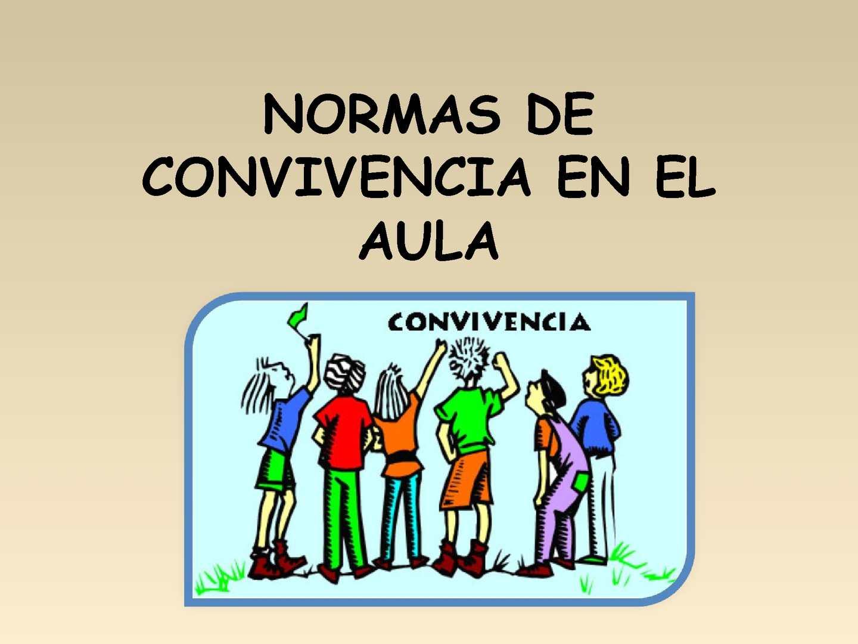 NORMAS DE CONVIVENCIA EN EL AULA_1