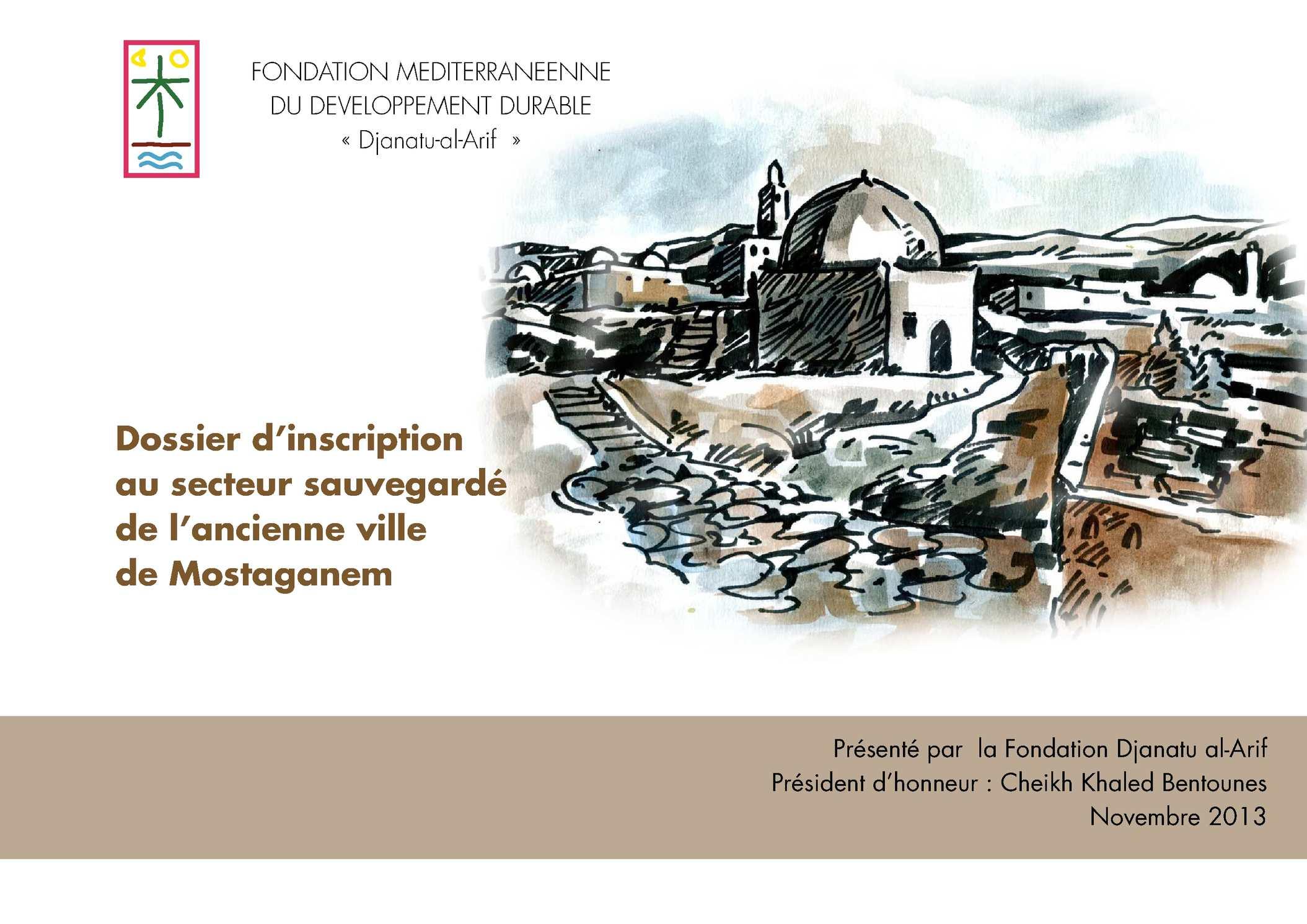 Dossier d'inscription au secteur sauvegardé de l'ancienne ville de Mostaganem