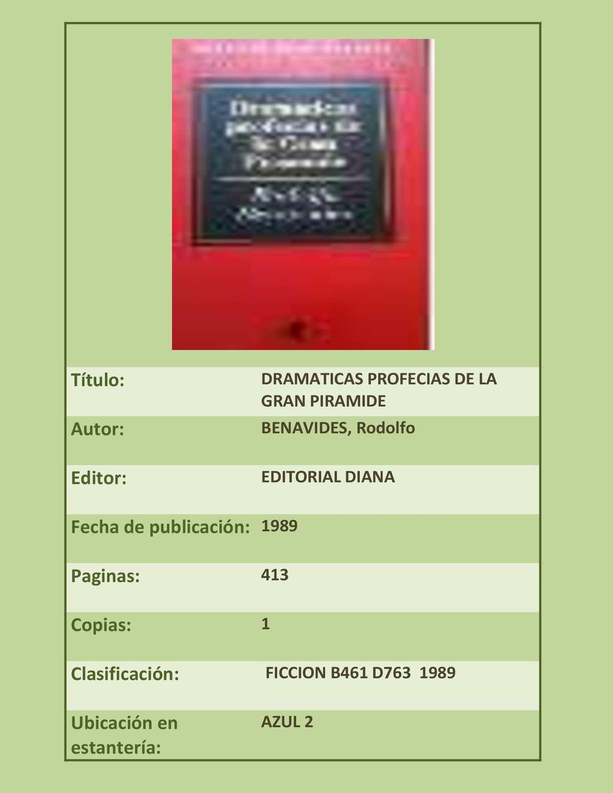 DRAMATICAS PROFECIAS DE LA GRAN PIRAMIDE-BENAVIDES, Rodolfo