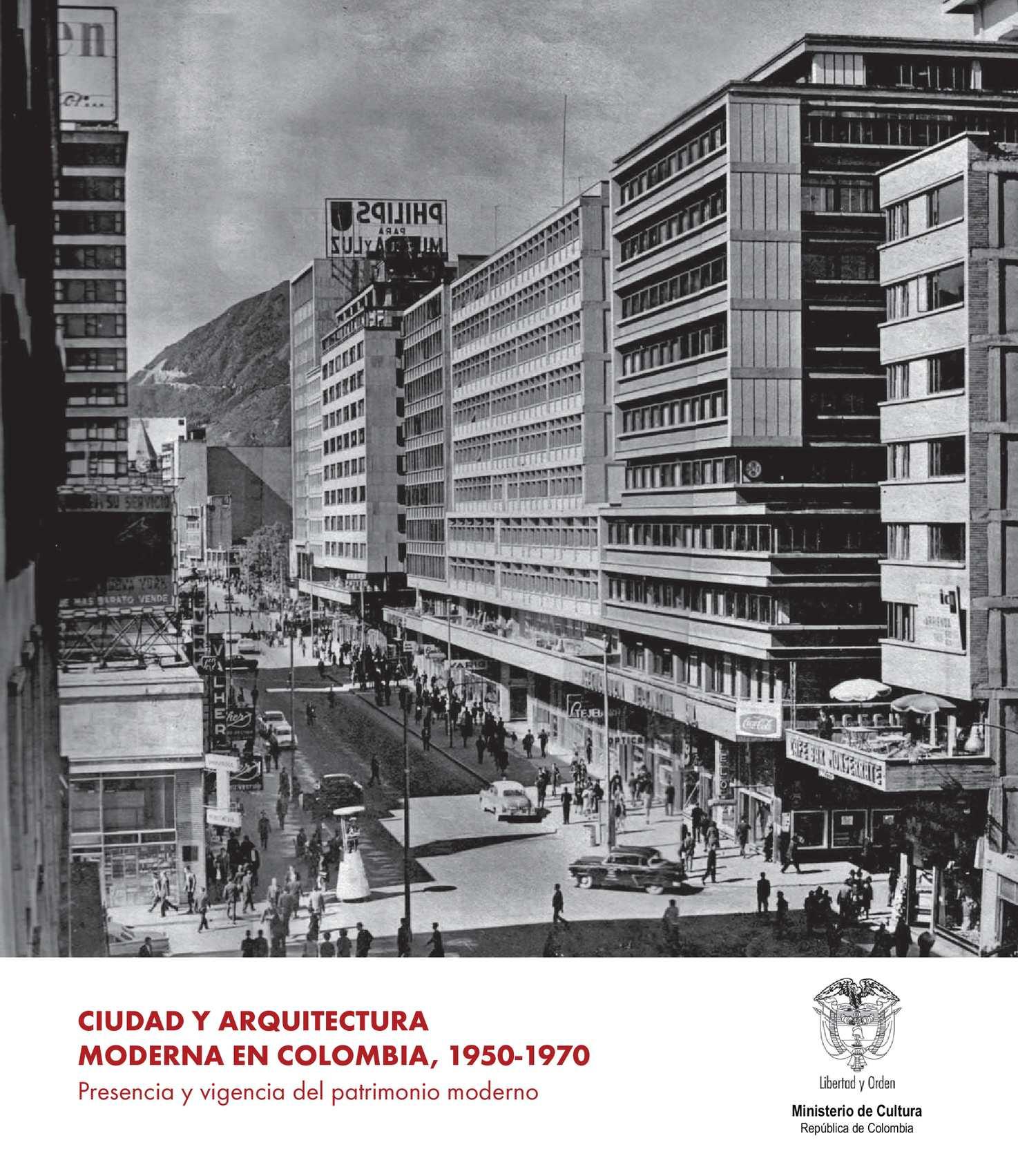 Calam o ciudad y arquitectura moderna en colombia for Arquitectos de la arquitectura moderna