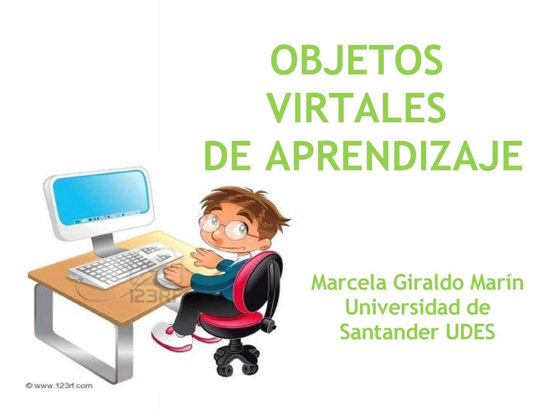 Objetos Virtuales de Aprendizaje PRESENTACIÓN