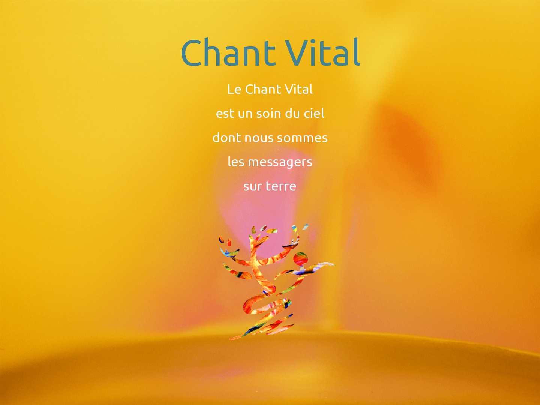 Chant Vital, une brève introduction