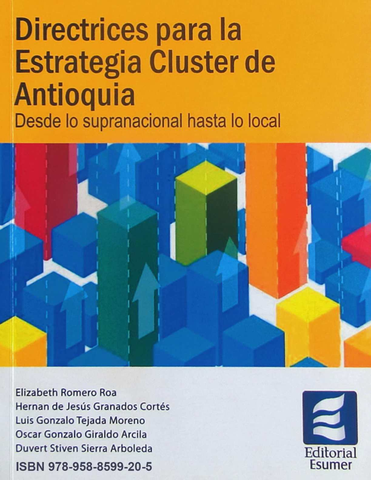 Directrices para la Estrategia Cluster de Antioquia