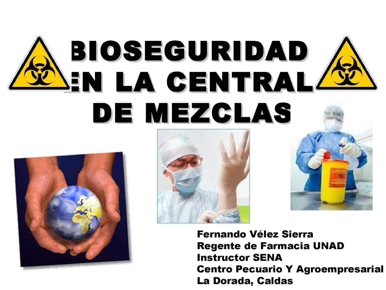Bioseguridad en la Central de Mezclas