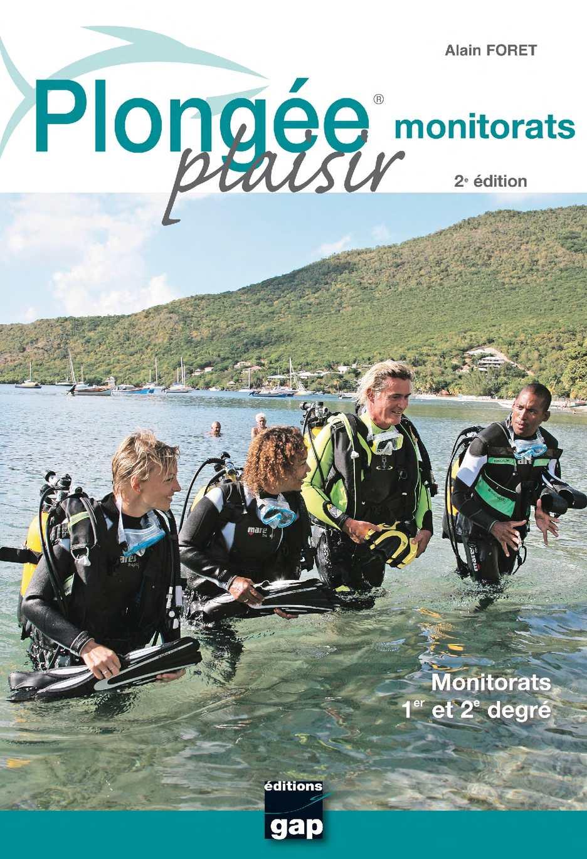 Plongée Plaisir Monitorats 2ème édition