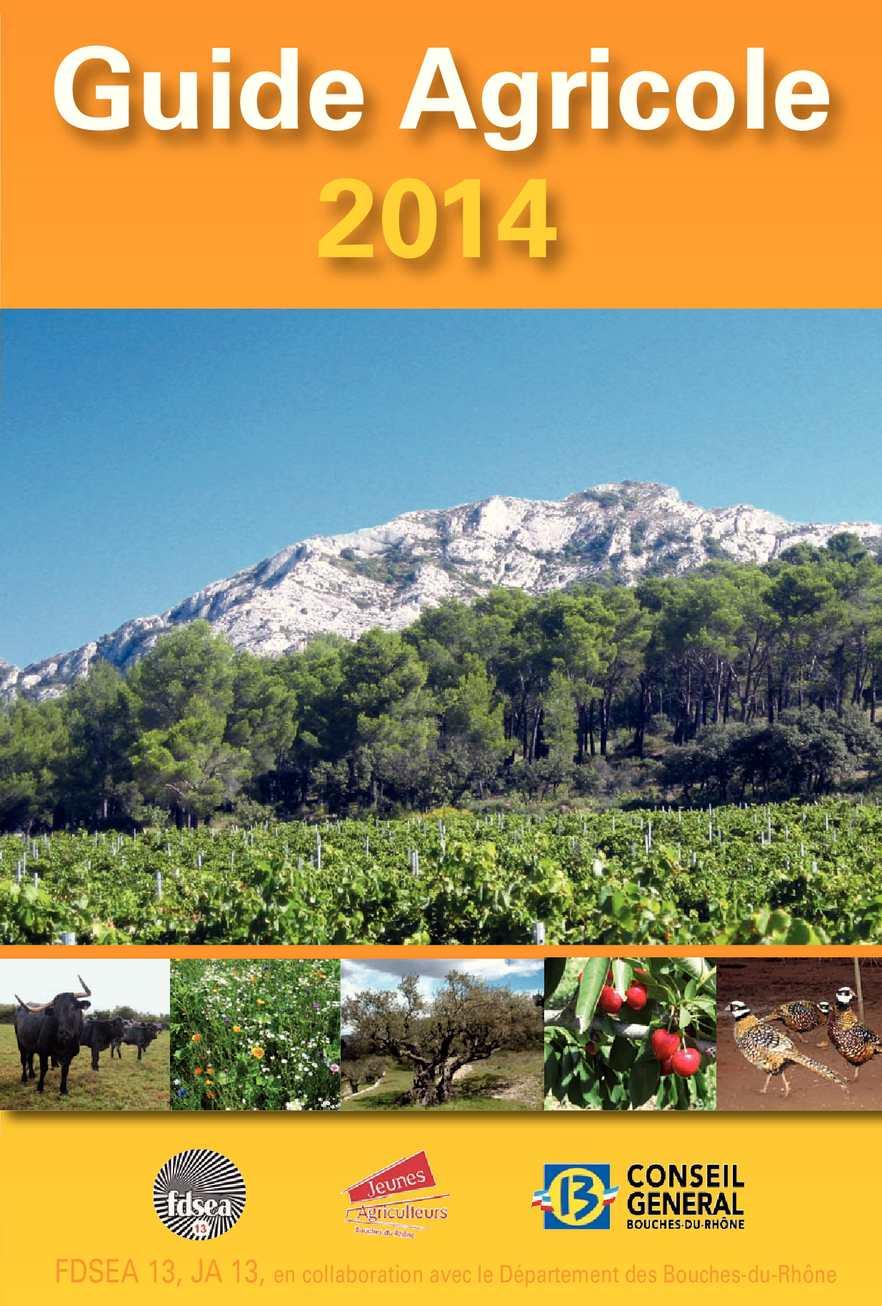 Calam o guide agricole des bouches du rh ne 2014 - Chambre des notaires des bouches du rhone ...
