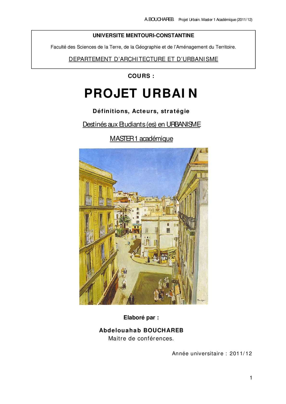 Cours Projet Urbain  Master 1 acad. Urbanisme A.BOUCHAREB