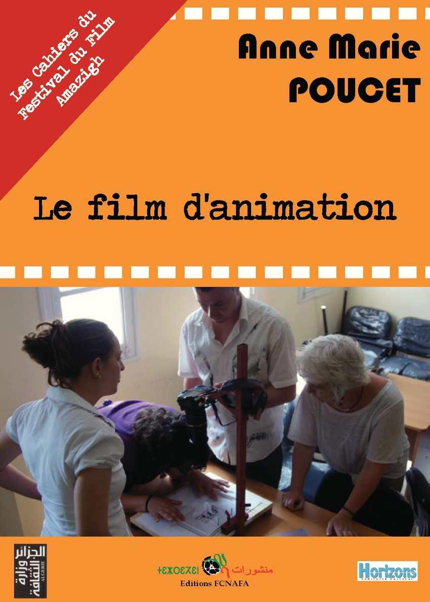 LE FILM D'ANIMATION (ANNE MARIE POUCET)