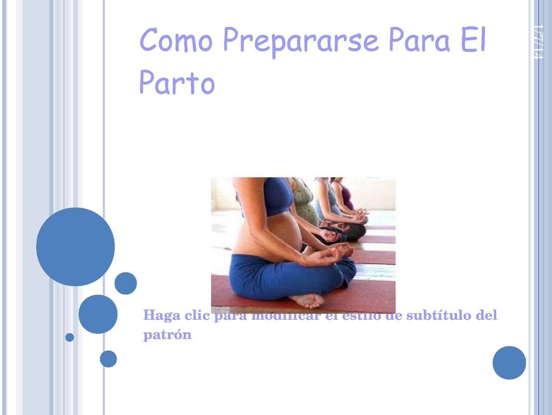 Cómo prepararse para el parto