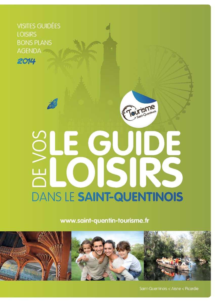 Calam o le guide de vos loisirs dans le saint quentinois - Office de tourisme st quentin ...