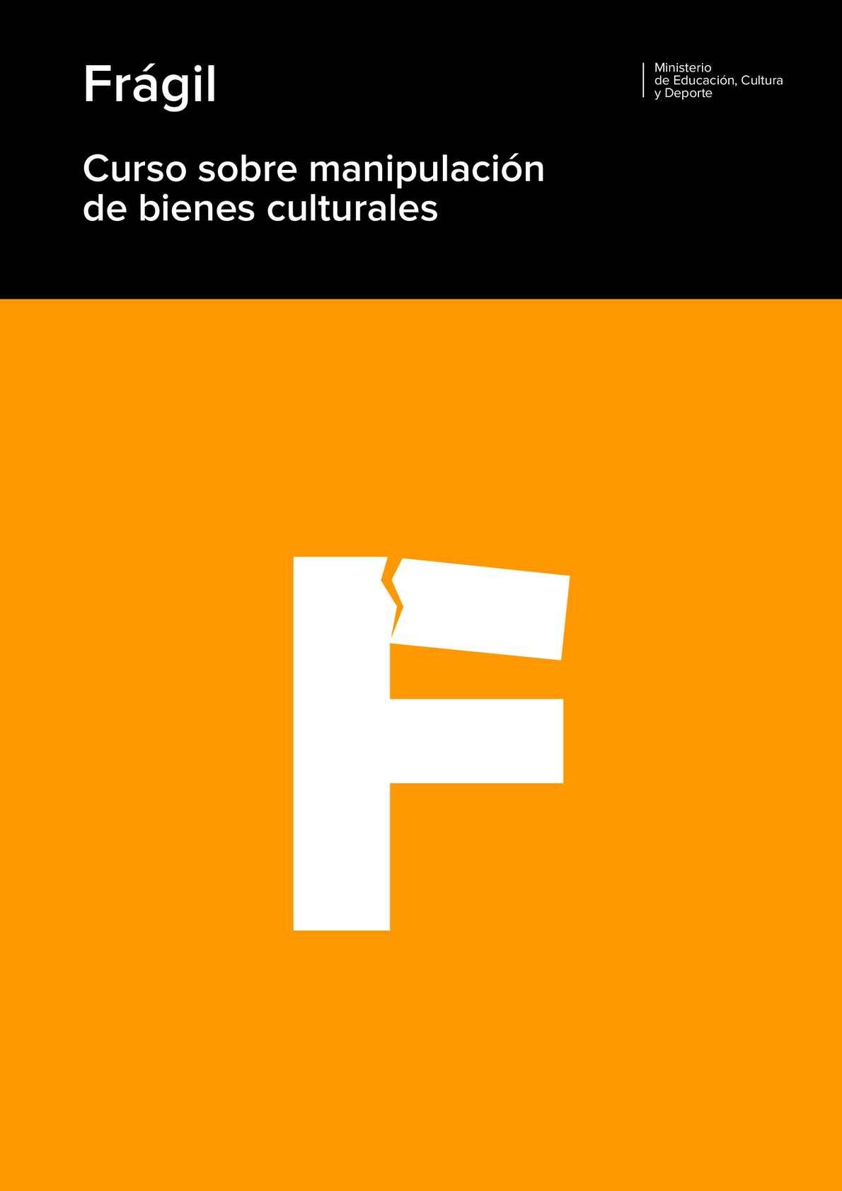 Calaméo - Frágil. Curso sobre manipulación de bienes culturales
