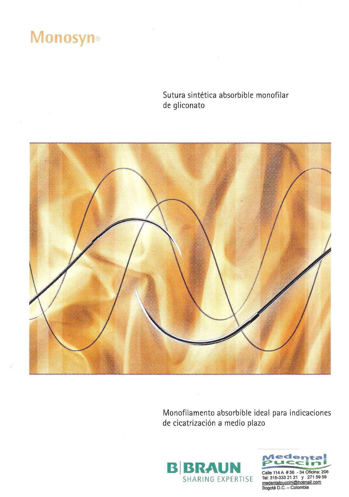 SUTURA MONOSYN  Absorbible Monofilamento
