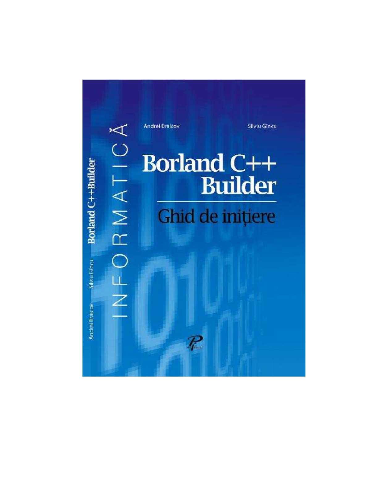 Borland C++ Builder. Ghid de initiere