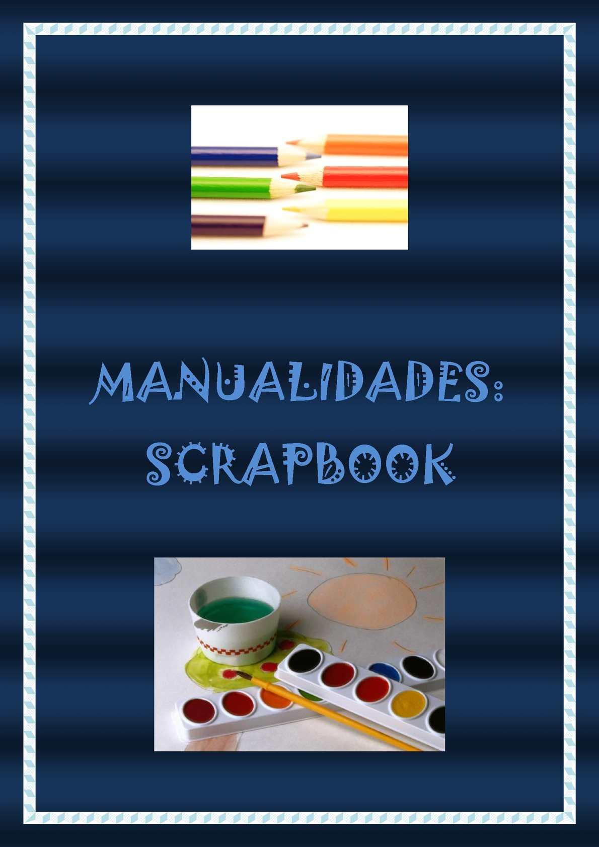 MANUALIDADES: SCRAPBOOK