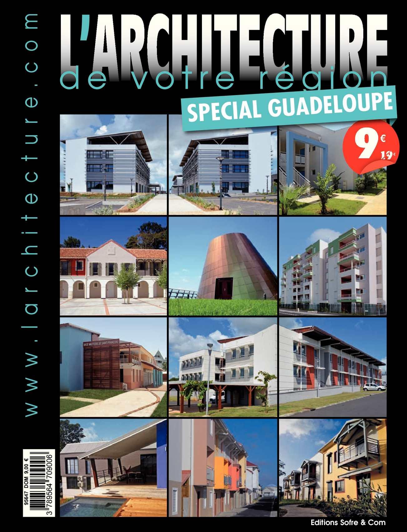 L'ARCHITECTURE DE VOTRE REGION - GUADELOUPE - N°257