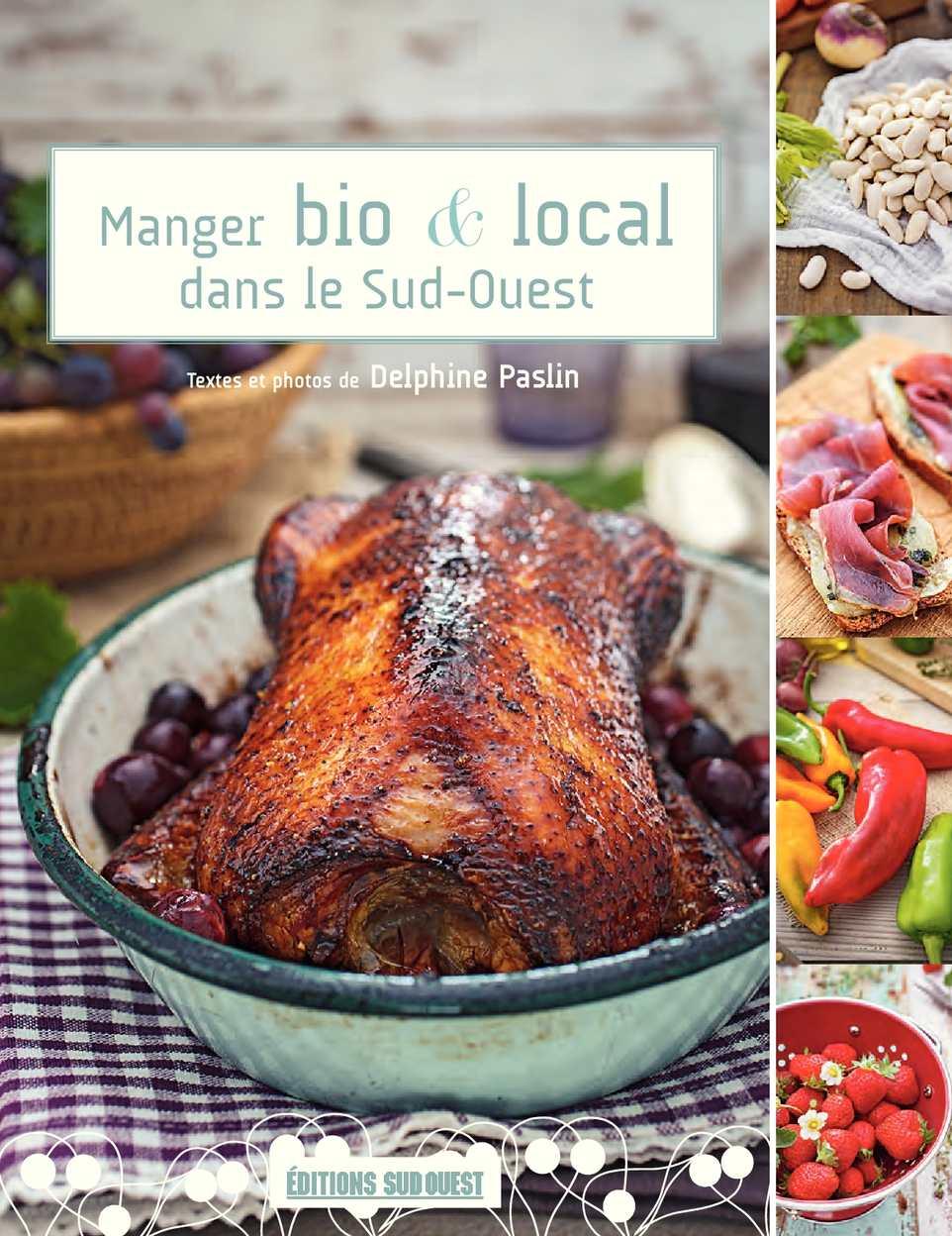 Manger bio & local dans le Sud-Ouest