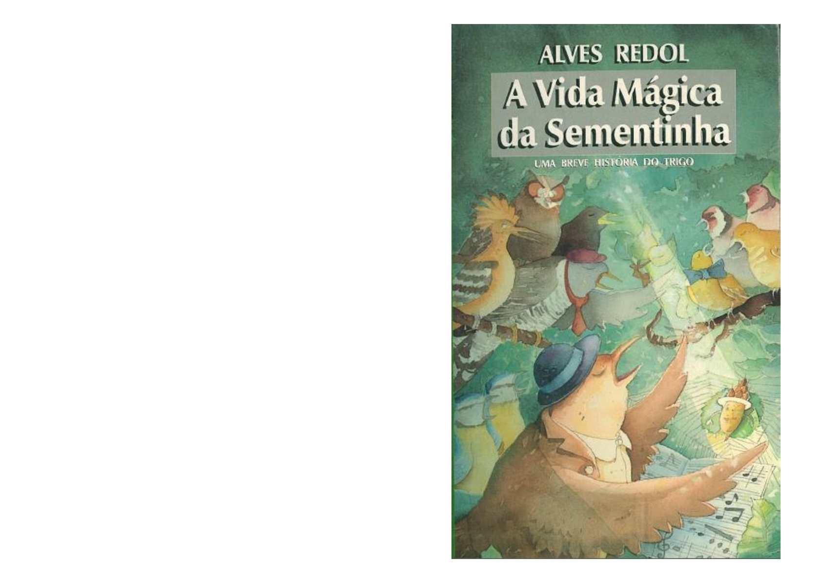 """""""A Vida Mágica da Sementinha"""" de Alves Redol"""