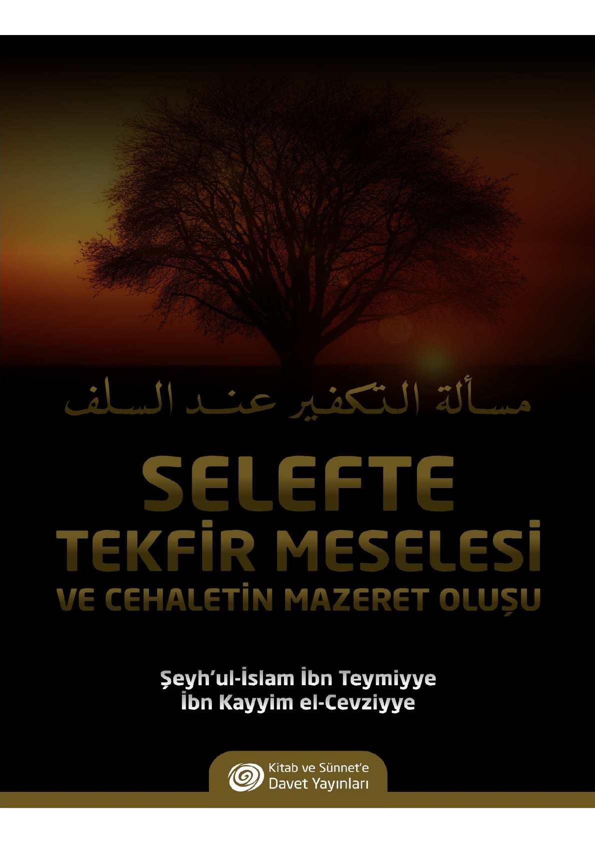 Selefte Tekfir Meselesi / İbn Teymiyye - İbn Kayyim