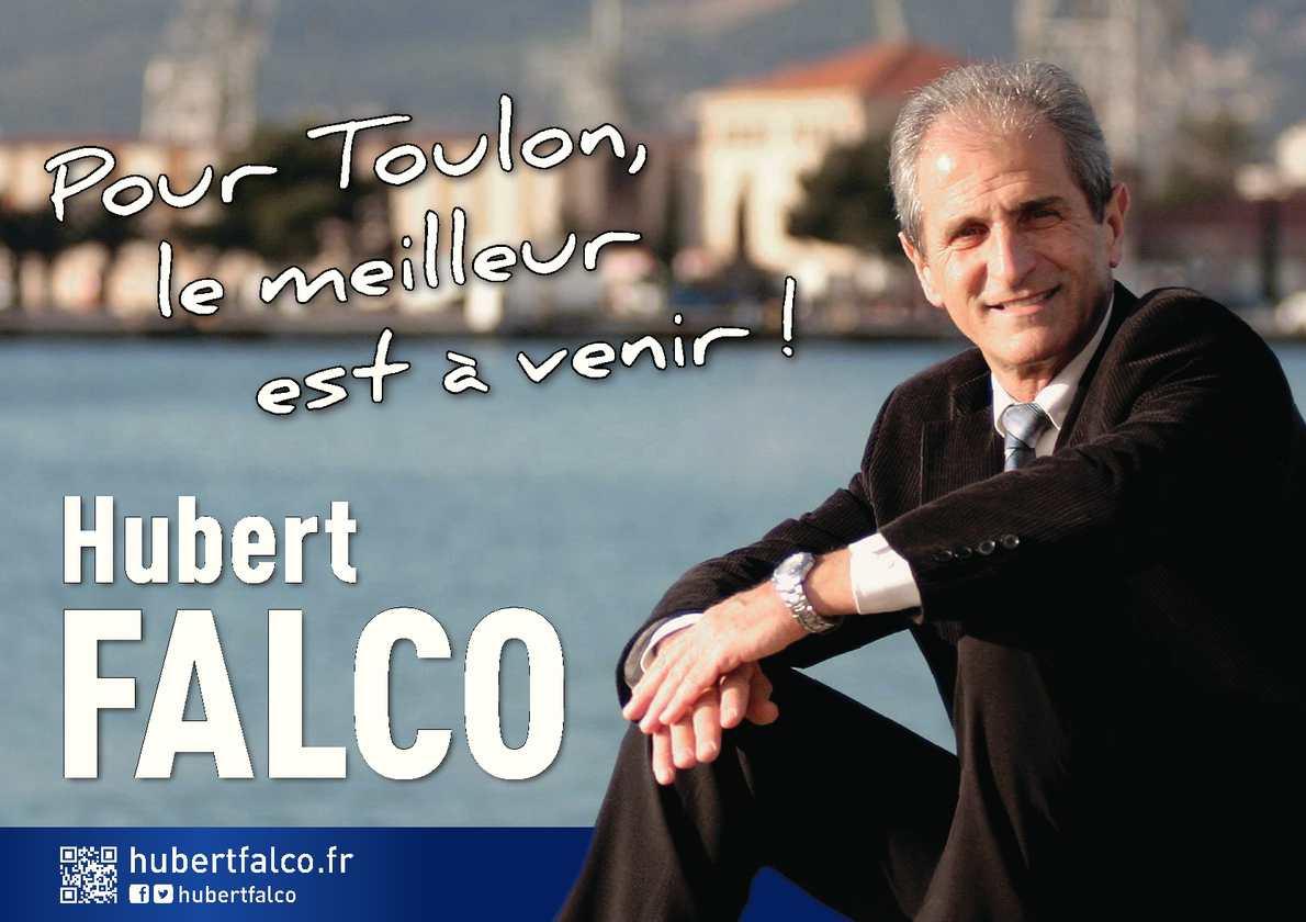Hubert Falco - Pour Toulon, le meilleur est à venir