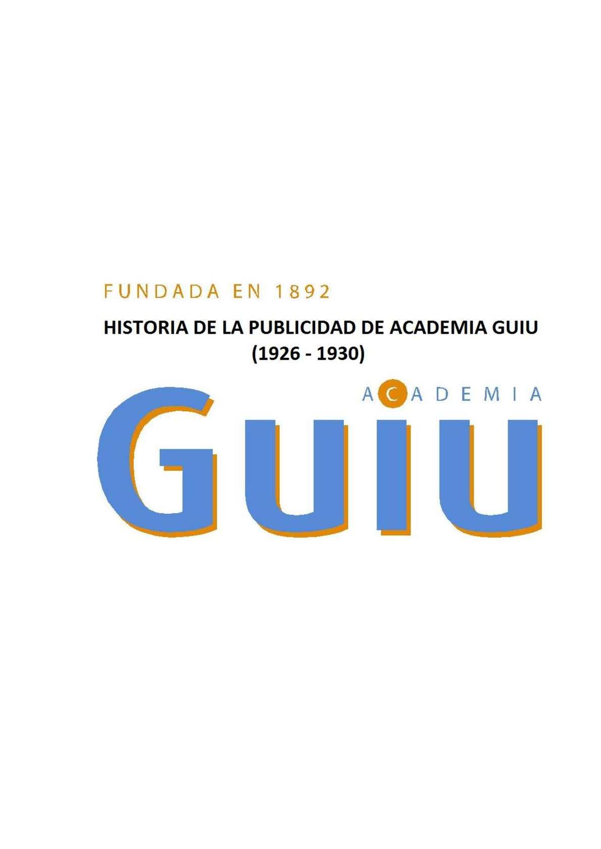 Calaméo - Historia de Publicidad de la Academia Guiu