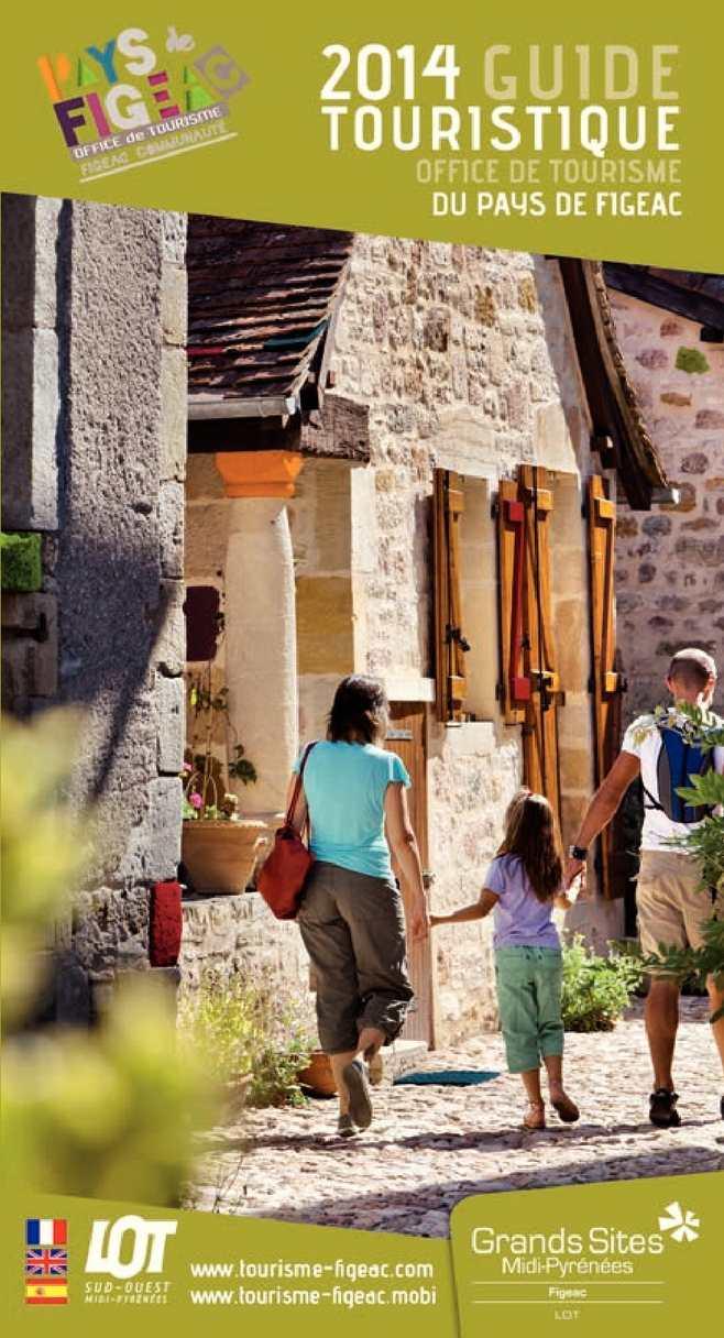 Calam o guide touristique de l 39 office de tourisme du pays de figeac 2014 - Office de tourisme de figeac ...