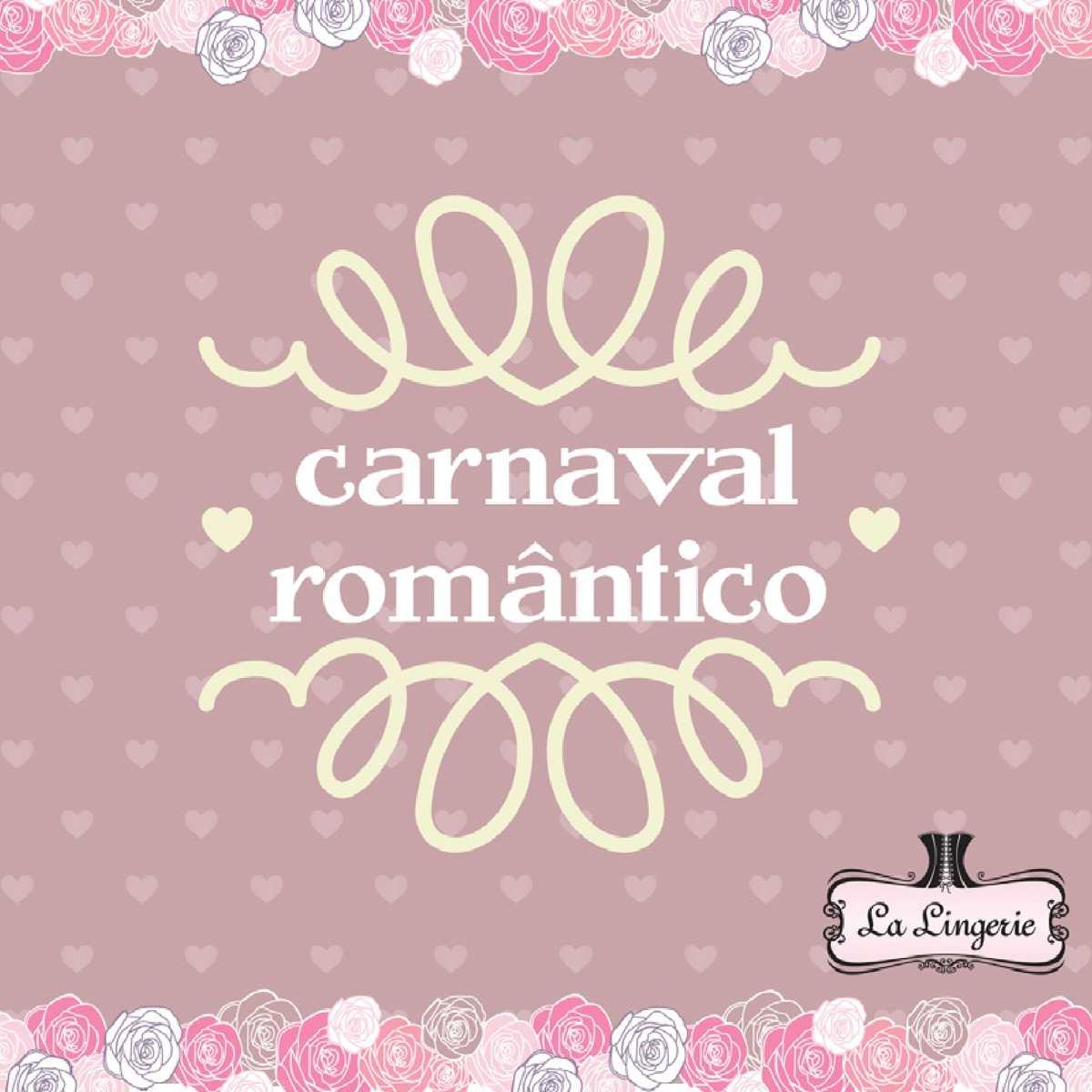 Carnaval Romântico - La Lingerie [2]