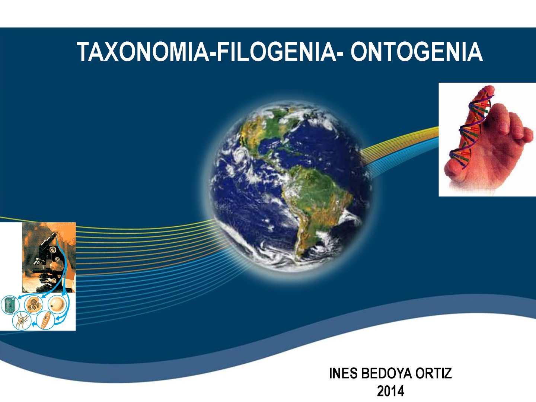 TAXONOMIA-FILOGENIA-ONTOGENIA