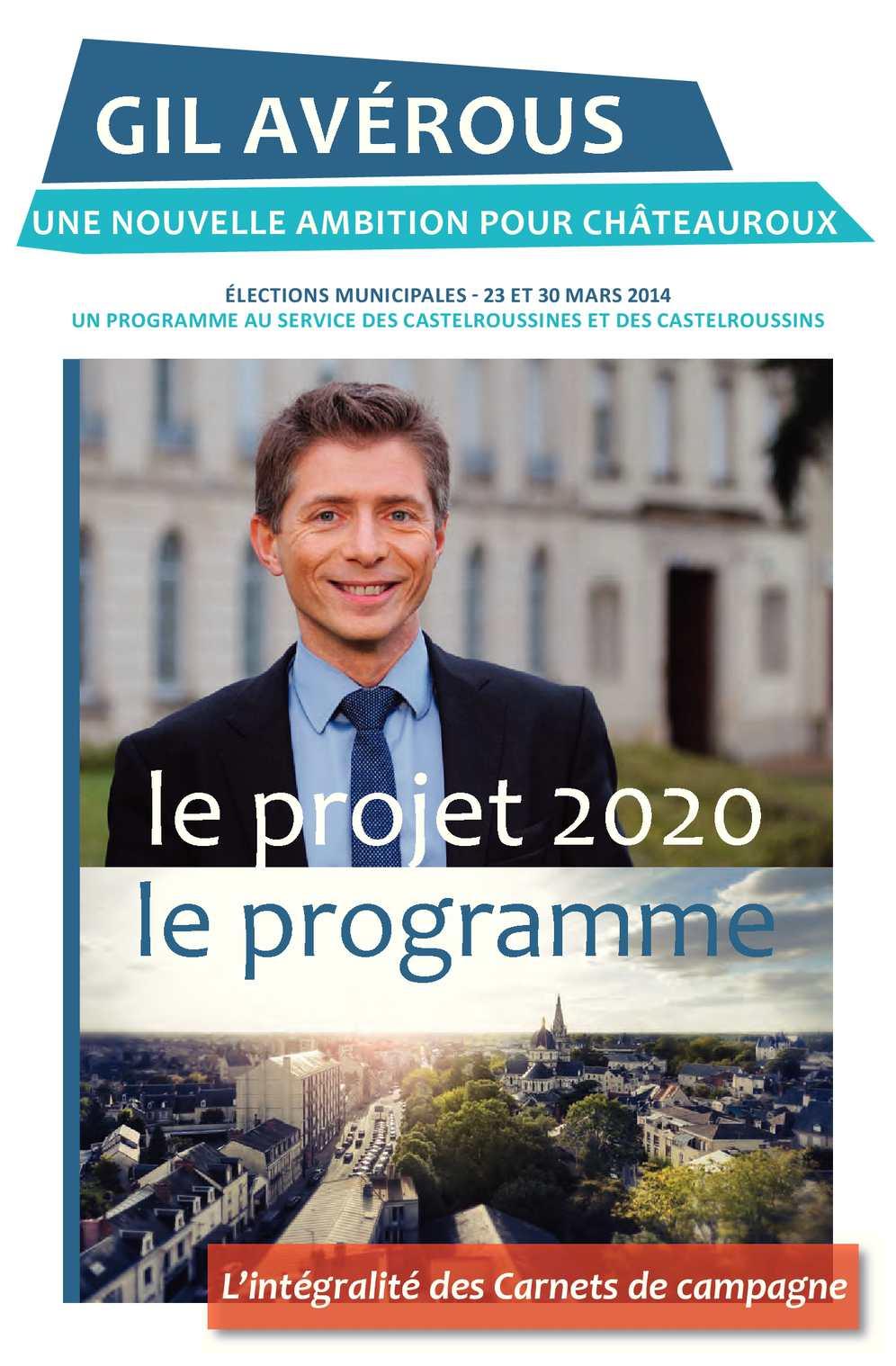 Le projet 2020, le programme de Gil Avérous