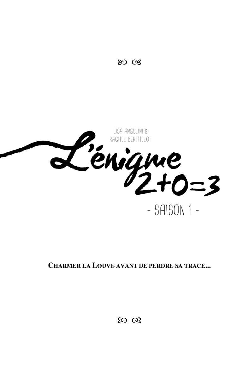 L'énigme 2 + 0 = 3 ~ Episode 1