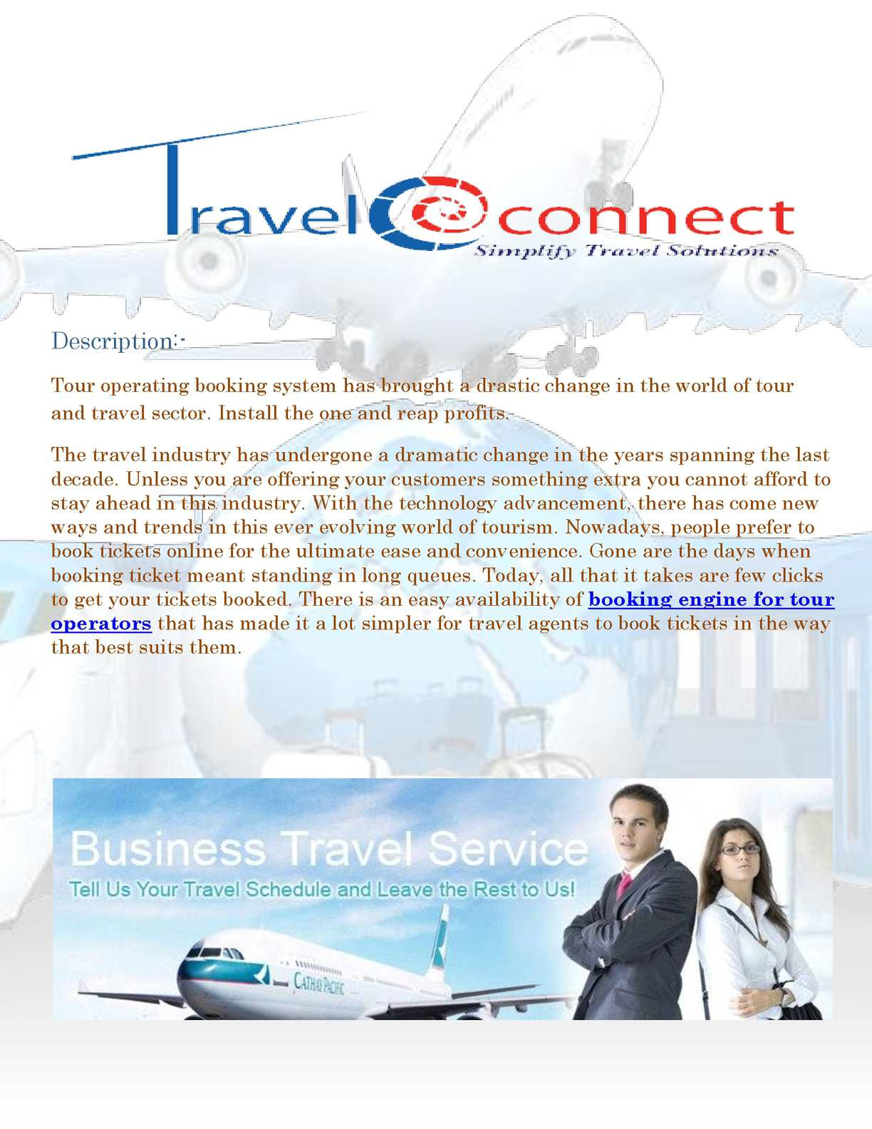 tour operations sector of the travel industry The travel industry is a dynamic sector, and innovation is one of its keywords, with new products, services, offers, providers travel / tour operators.