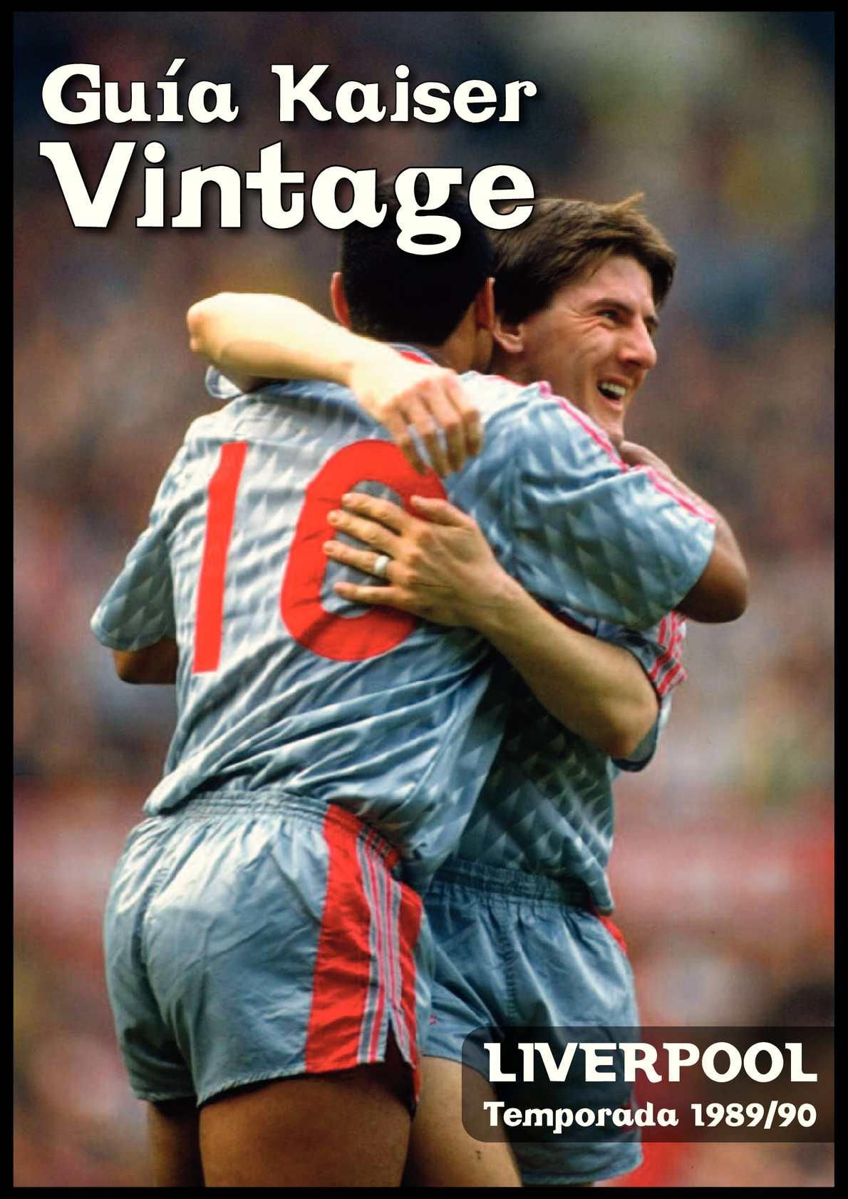 Revista The Kaiser Vintage Nº 30 Liverpool 1989/90