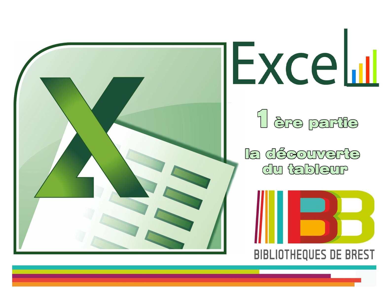 EXCEL - Découverte du tableur de Microsoft (1/..)