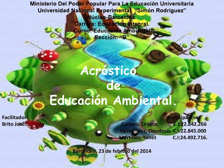 Calam o acrostico sobre la educaci n ambiental for Educacion para poder