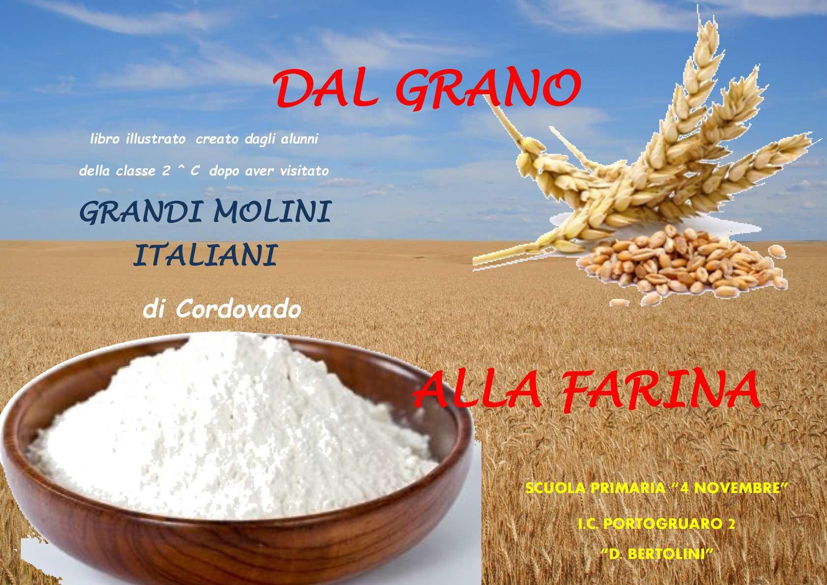 Calam o dalla farina al grano seconda c for Da dove proviene il grano della barilla