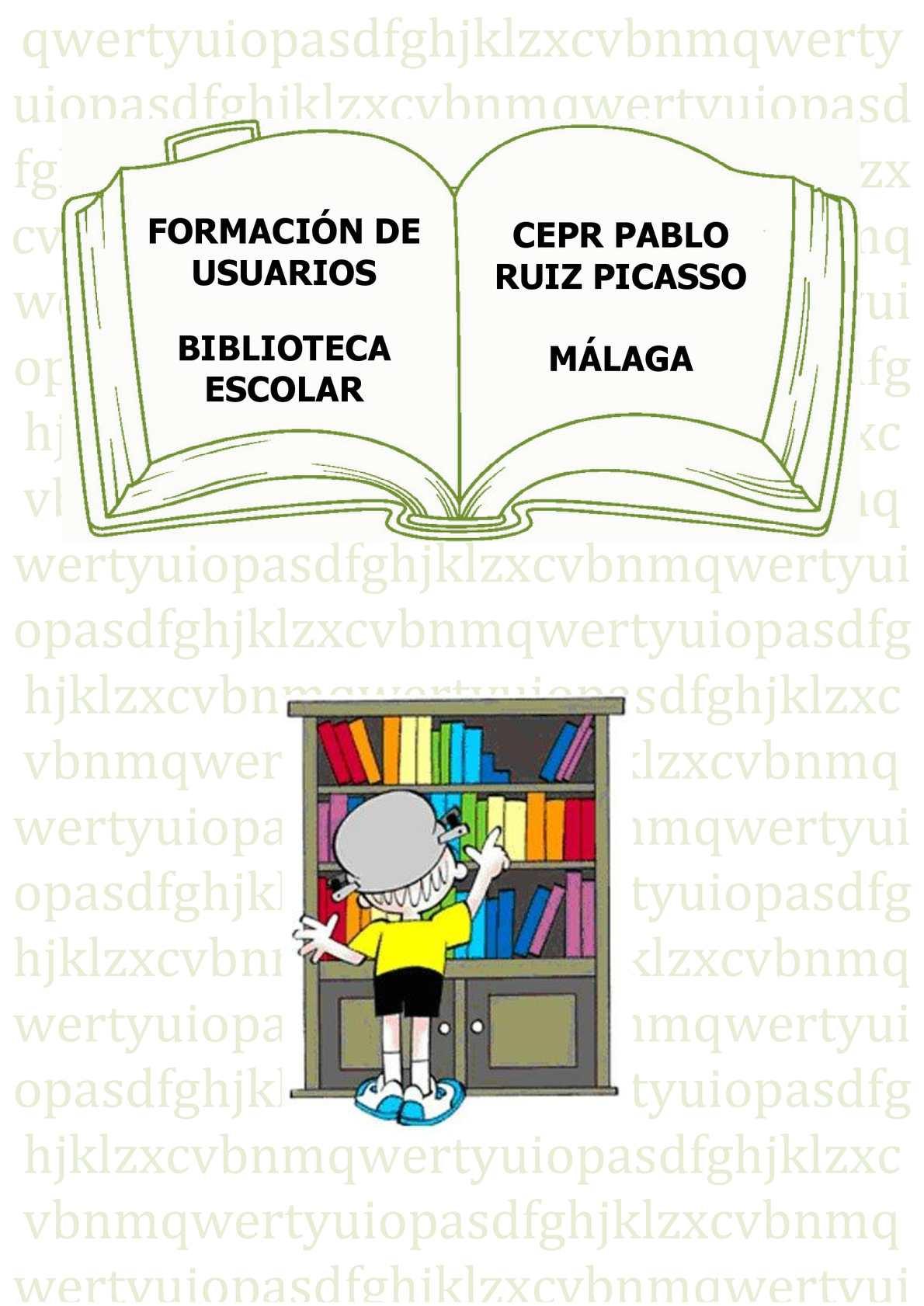 FORMACIÓN DE USUARIOS. BIBLIOTECA ESCOLAR